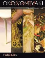 Okonomiyaki: Japanese Comfort Food